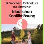 FamilienZauber – Onlinekurs, Friedlich Konflikte lösen mit Kinder